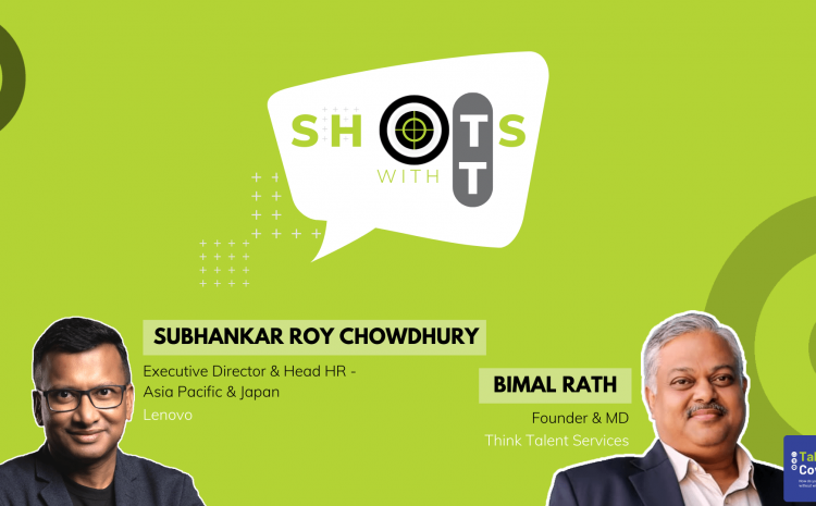 Perspectives on the role of HR in Transformation with Subhankar Roy Chowdhury